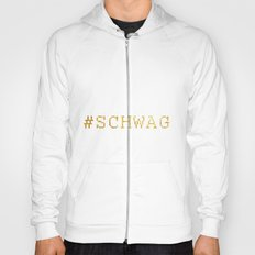 #SCHWAG Hoody
