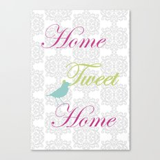 Home Tweet Home Canvas Print