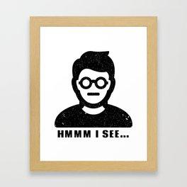 I SEE... Framed Art Print