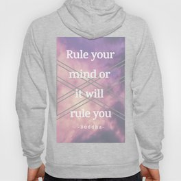 Rule your mind Hoody