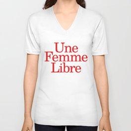 Une Femme Libre Unisex V-Neck