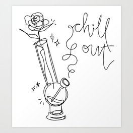 Chill Out! Art Print