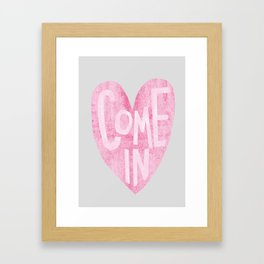 Come In Framed Art Print