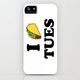 I taco tuesday iPhone Case