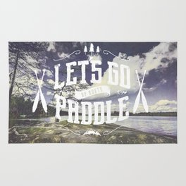 Lets go paddle up north - no borders Rug