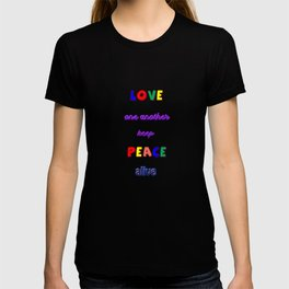 Keep Peace Alive T-shirt