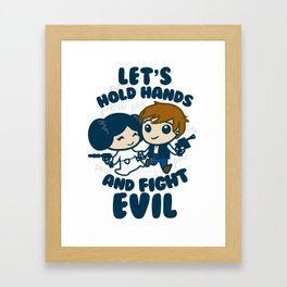 HOLD HANDS AND FIGHT EVIL Framed Art Print