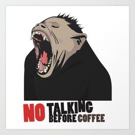 NO Talking before Coffee - Monkey yawn T-shirt and mug design Art Print