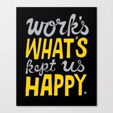Happy Work Canvas Print