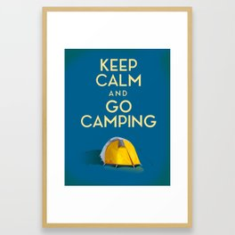 Keep Calm And Go Camping Framed Art Print
