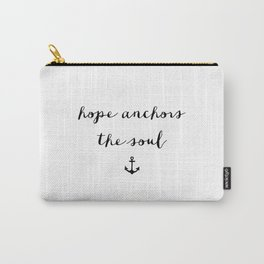HOPE ANCHORS - B & W Carry-All Pouch