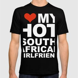 I Love my hot South African Girlfriend Valentine's Day South Africa T-shirt