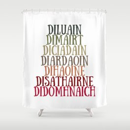 Scottish Gaelic Weekdays - red, green, brown Shower Curtain