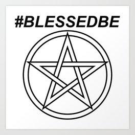 #BLESSEDBE INVERSE Art Print