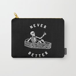 Never Better Carry-All Pouch