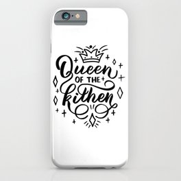 Queen of the kitchen with cute crown - Funny hand drawn quotes illustration. Funny humor. Life sayings. Sarcastic funny quotes. iPhone Case