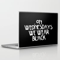 coven Laptop & iPad Skins featuring On Wednesday We Wear Black by trenchcoatandimpala