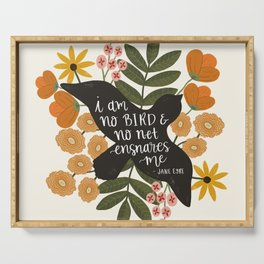 I Am No Bird Jane Eyre Quote Serving Tray