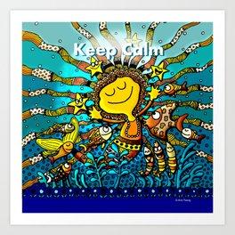 Keep Calm! Art Print