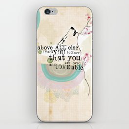 Above All You are Loved iPhone Skin