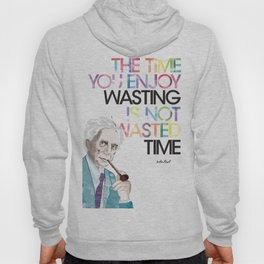 Wasted Time Hoody