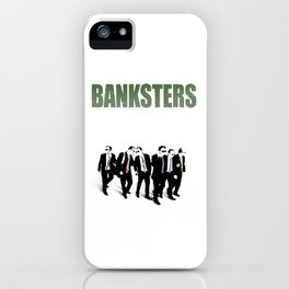 Banksters iPhone Case