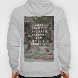 tremble and grow pale Hoody