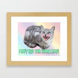 I DON'T NEED YOUR GENDER ROLES - kitter Framed Art Print