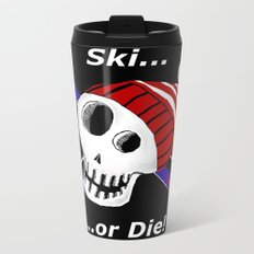 Ski or Die! Travel Mug