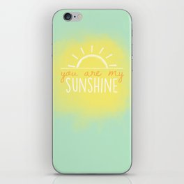 you are my sunshine mint iPhone Skin