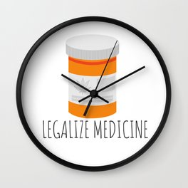 Legalize Medicine Wall Clock