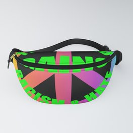 The World Against Racism Hate Human Rights Fanny Pack