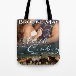 Faith in My Cowboy Tote Bag