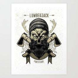 Fortitude (Lumberjack) Art Print
