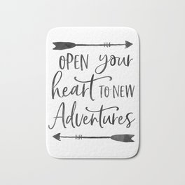 ADVENTURE TIMES, Open Your Heart To New Adventures,Travel Gift,Motivational Quote,Calligraphy Quote Bath Mat