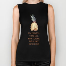 Be a Pineapple - Fruit Quote Illustration Biker Tank