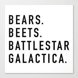 Bears Beets Battlestar Canvas Print