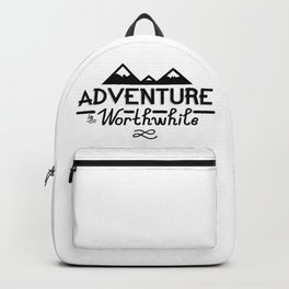 """""""Adventure is Worthwhile"""" Type Design Backpack"""