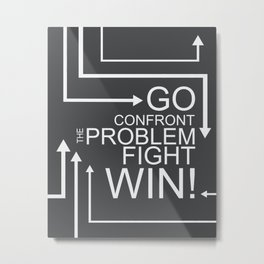 GO CONFRONT THE PROBLEM.. THE INCREDIBLES Metal Print