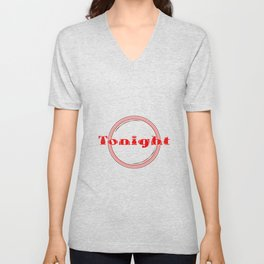 Tonight Florescent Light Unisex V-Neck