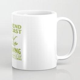 WEEKEND FORECAST GARDENING Coffee Mug