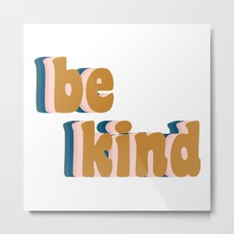 Be Kind Fun Retro Lettering Metal Print