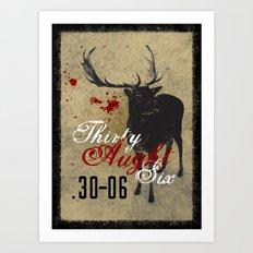 Thirty Aught Six Art Print