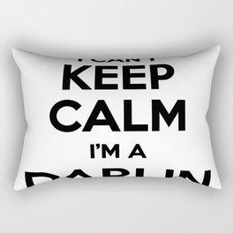 I cant keep calm I am a DARLIN Rectangular Pillow