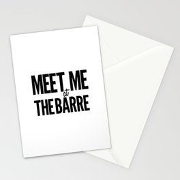 Meet Me At The Barre Stationery Cards