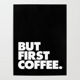 But First Coffee Typography Poster Black and White Office Decor Wake Up Espresso Bedroom Posters Poster