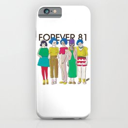 Forever 81 iPhone Case