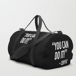 You Can Do It - Coffee (Black & White) Duffle Bag