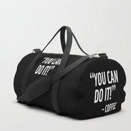 You Can Do It - Coffee (Black & White) Duffle Bag