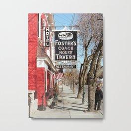 Foster's Coach House Tavern Metal Print